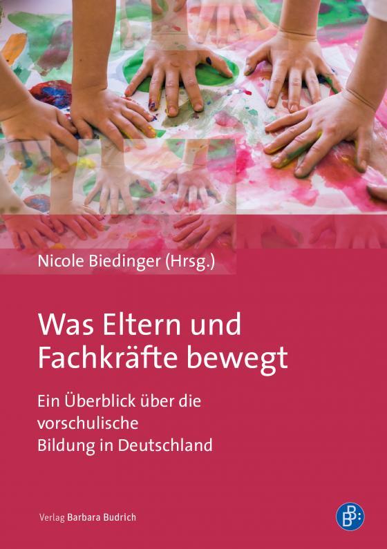 Cover-Bild Was Eltern und Fachkräfte bewegt