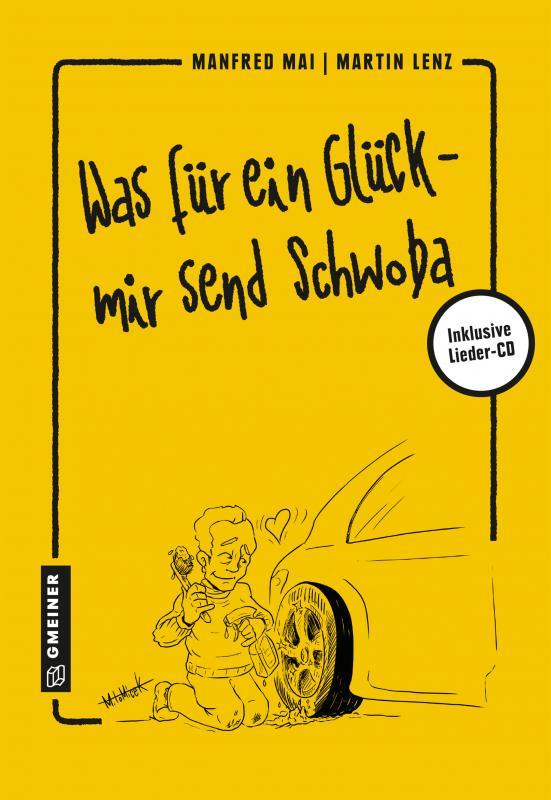 Cover-Bild Was für ein Glück - mir send Schwoba