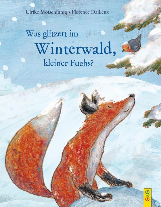Cover-Bild Was glitzert im Winterwald, kleiner Fuchs?
