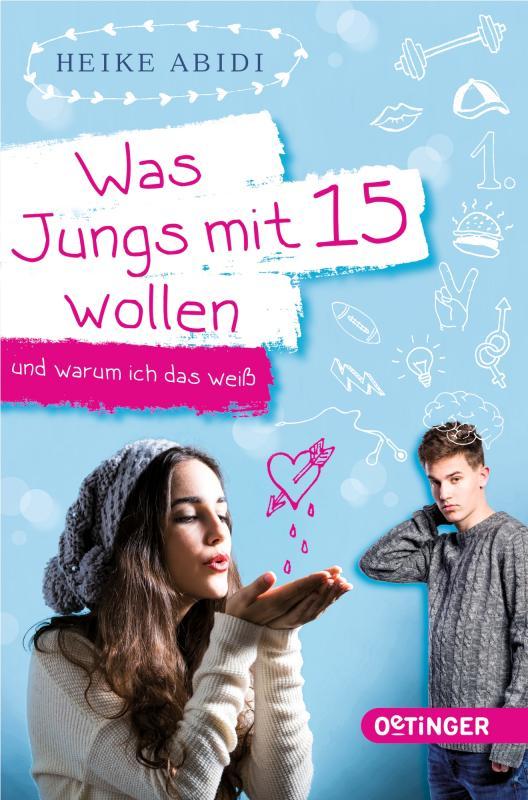 Cover-Bild Was Jungs mit 15 wollen und warum ich das weiß