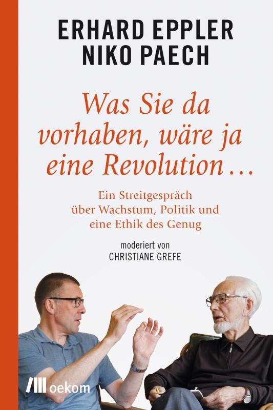 Cover-Bild Was Sie da vorhaben, wäre ja eine Revolution ...