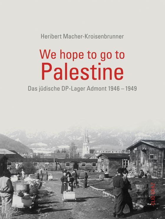 Cover-Bild We hope to go to Palestine