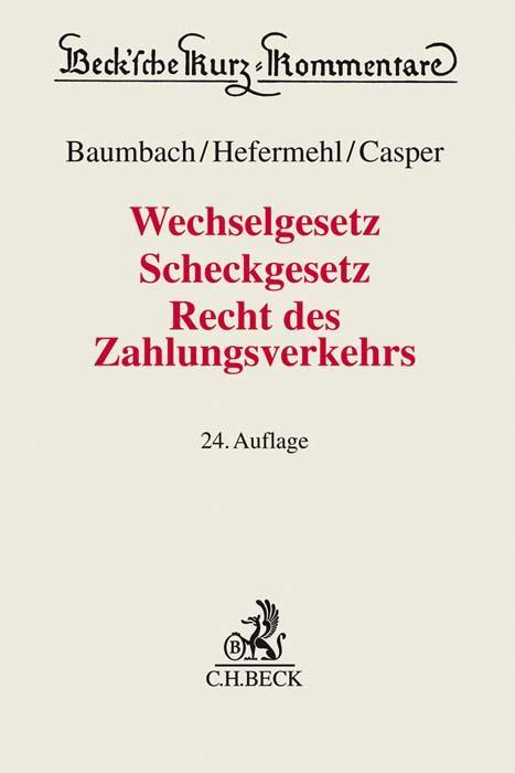 Cover-Bild Wechselgesetz, Scheckgesetz, Recht des Zahlungsverkehrs