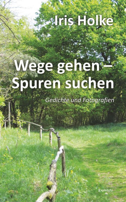 Cover-Bild Wege gehen – Spuren suchen