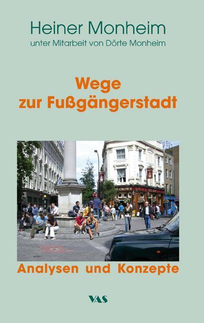 Cover-Bild Wege zur Fußgängerstadt