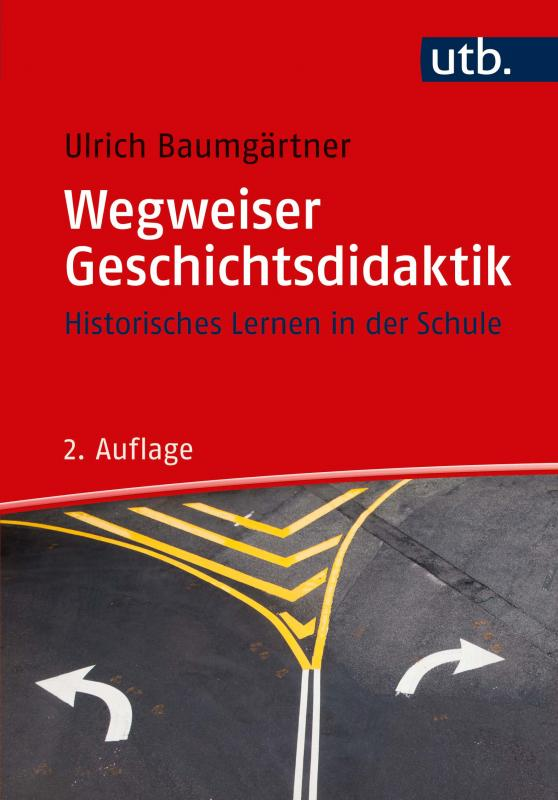 Cover-Bild Wegweiser Geschichtsdidaktik