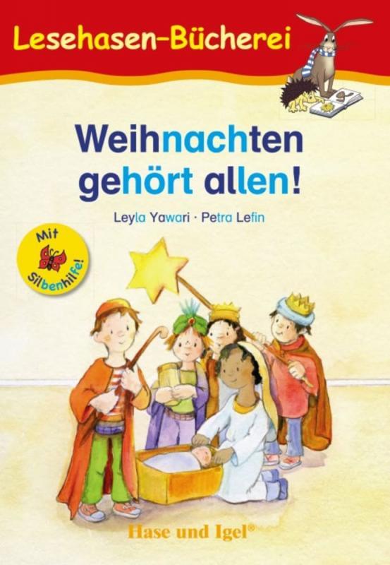 Cover-Bild Weihnachten gehört allen! / Silbenhilfe