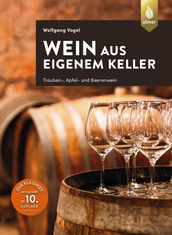 Cover-Bild Wein aus eigenem Keller