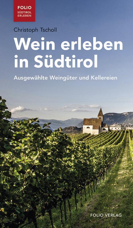 Cover-Bild Wein erleben in Südtirol
