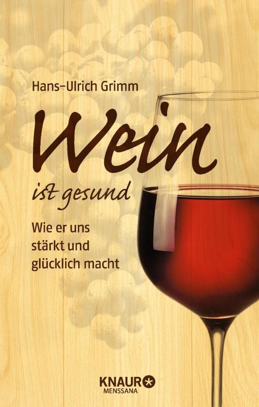 Cover-Bild Wein ist gesund