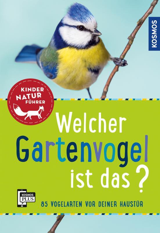 Cover-Bild Welcher Gartenvogel ist das? Kindernaturführer