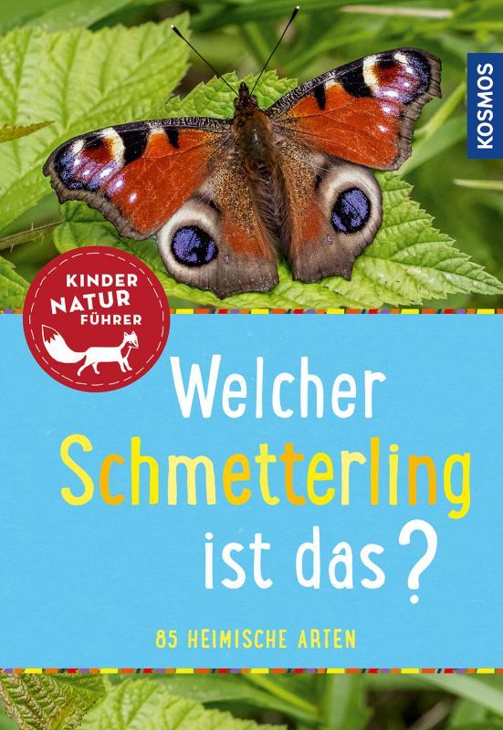 Cover-Bild Welcher Schmetterling ist das? Kindernaturführer