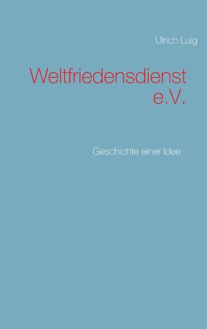 Cover-Bild Weltfriedensdienst e.V.
