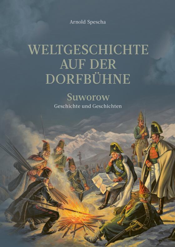 Cover-Bild Weltgeschichte auf der Dorfbühne