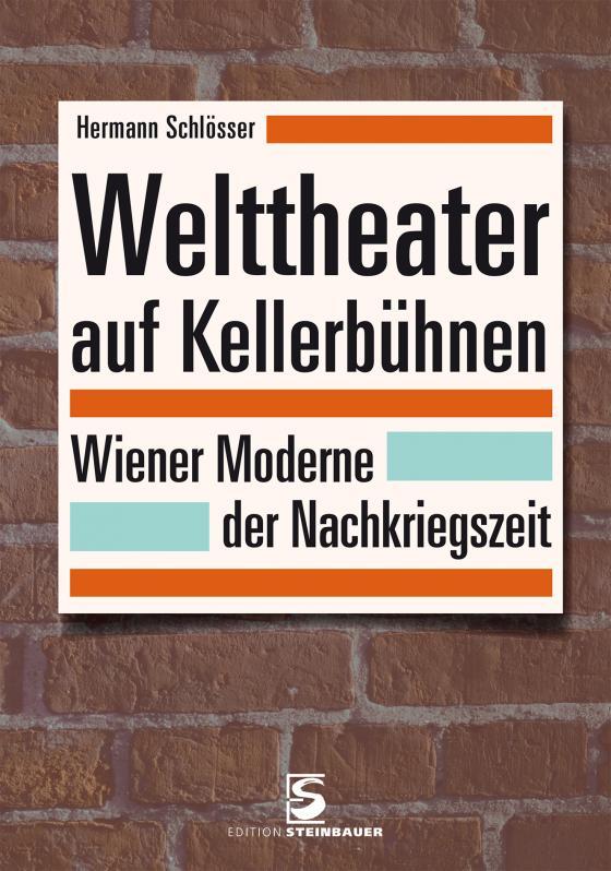 Cover-Bild Welttheater auf Kellerbühnen
