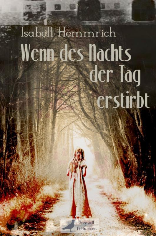 Cover-Bild Wenn des Nachts der Tag erstirbt