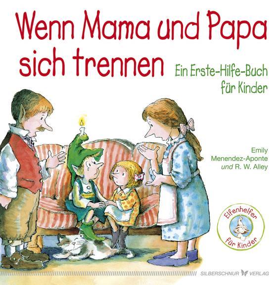Cover-Bild Wenn Mama und Papa sich trennen