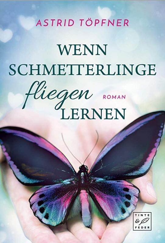 Cover-Bild Wenn Schmetterlinge fliegen lernen