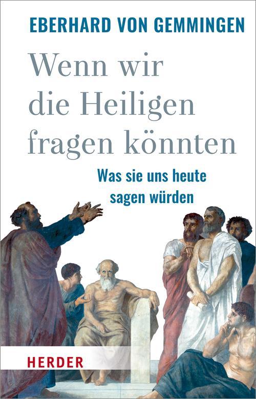 Cover-Bild Wenn wir die Heiligen fragen könnten