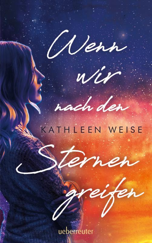 Cover-Bild Wenn wir nach den Sternen greifen