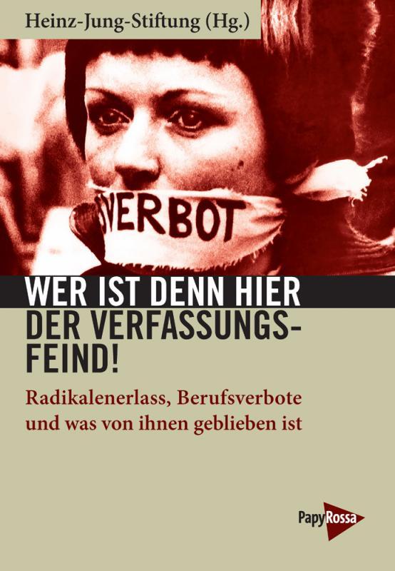 Cover-Bild Wer ist denn hier der Verfassungsfeind!