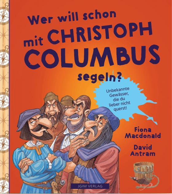 Cover-Bild WER WILL SCHON mit Christoph Columbus segeln?