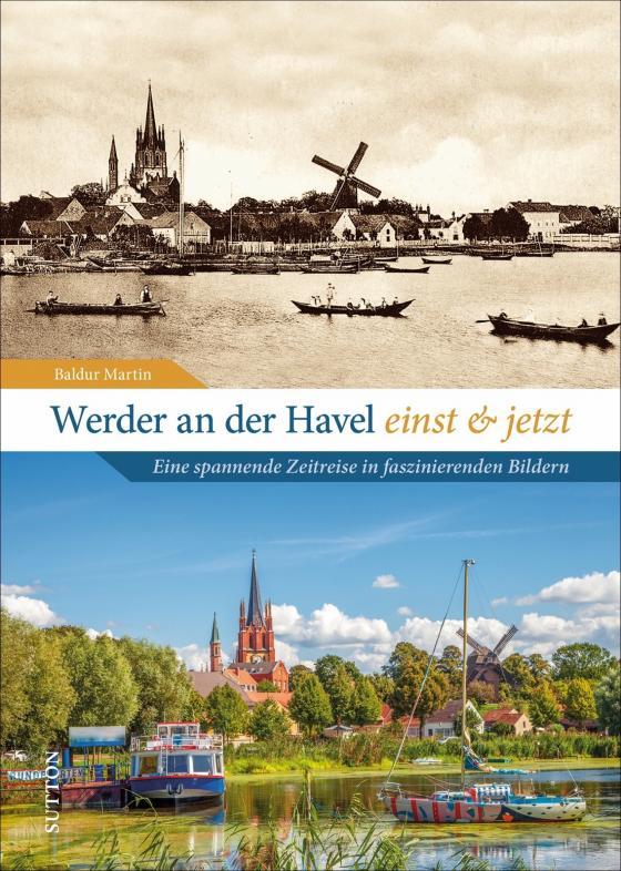 Cover-Bild Werder an der Havel einst und jetzt