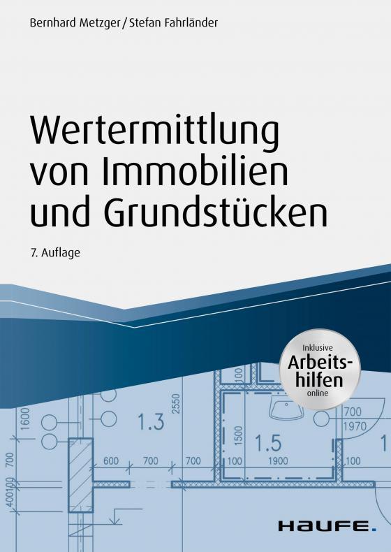Cover-Bild Wertermittlung von Immobilien und Grundstücken - mit Arbeitshilfen online