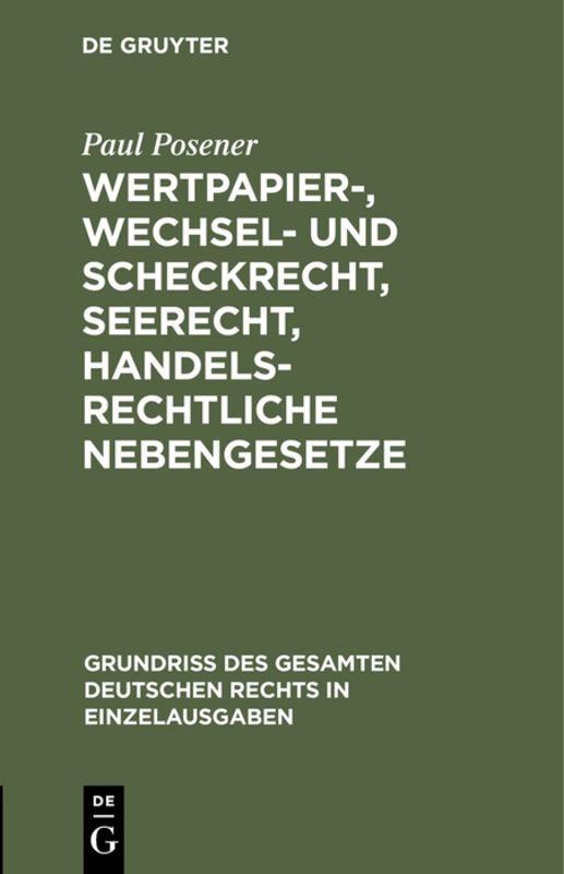 Cover-Bild Wertpapier-, Wechsel- und Scheckrecht, Seerecht, handelsrechtliche Nebengesetze