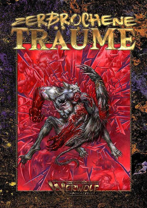Cover-Bild Werwolf: Die Apokalypse - Zerbrochene Träume (W20)
