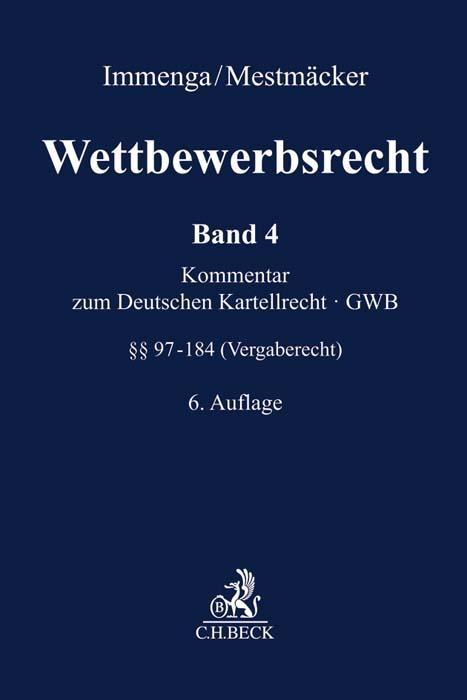 Cover-Bild Wettbewerbsrecht Band 4: Vergaberecht. Kommentar zum Europäischen und Deutschen Kartellrecht