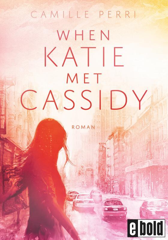 Cover-Bild When Katie met Cassidy