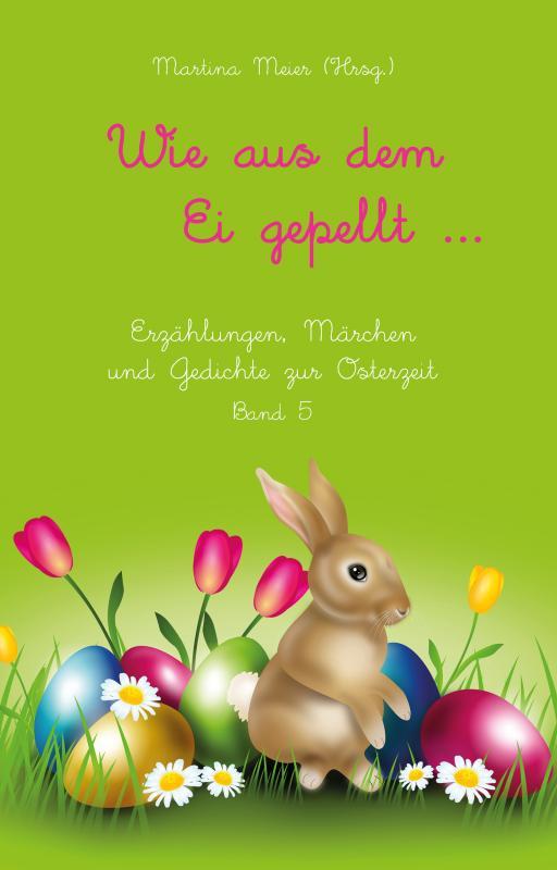 Cover-Bild Wie aus dem Ei gepellt