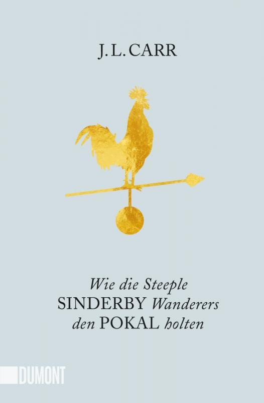 Cover-Bild Wie die Steeple Sinderby Wanderers den Pokal holten