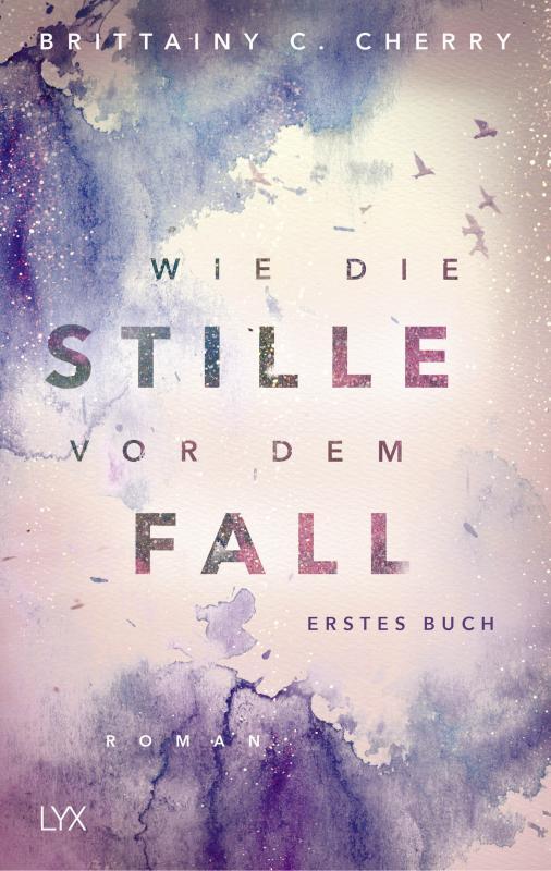 Cover-Bild Wie die Stille vor dem Fall. Erstes Buch