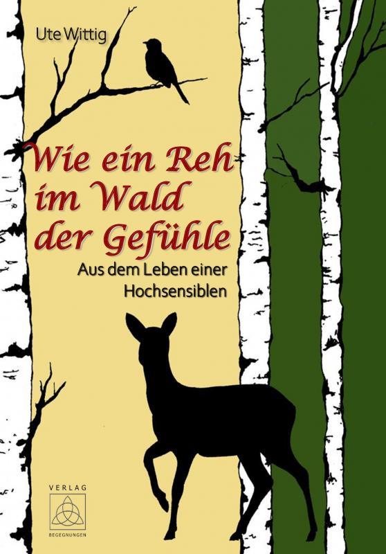 Cover-Bild Wie ein Reh im Wald der Gefühle