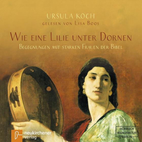 Cover-Bild Wie eine Lilie unter Dornen - Hörbuch