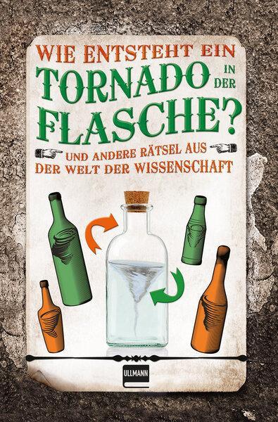 Cover-Bild Wie entsteht ein Tornado in der Flasche?