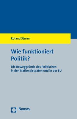 Cover-Bild Wie funktioniert Politik?