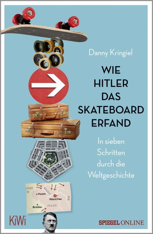 Cover-Bild Wie Hitler das Skateboard erfand