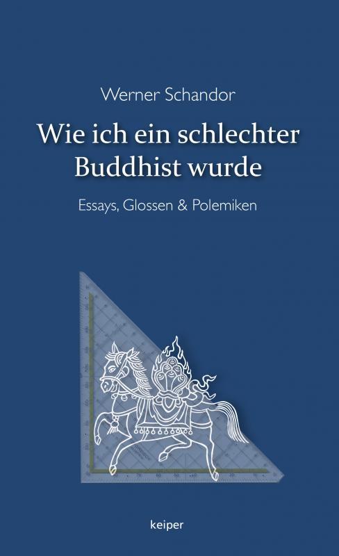 Cover-Bild Wie ich ein schlechter Buddhist wurde