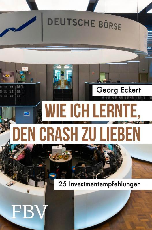 Cover-Bild Wie ich lernte, den Crash zu lieben