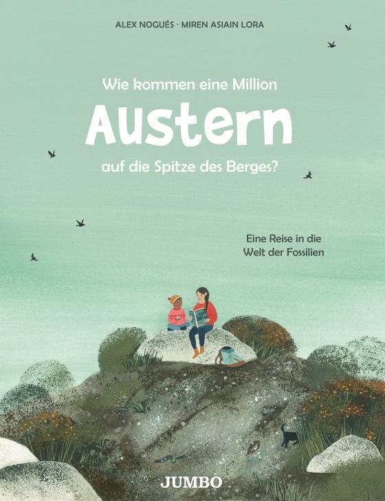 Cover-Bild Wie kommen eine Million Austern auf die Spitze des Berges?