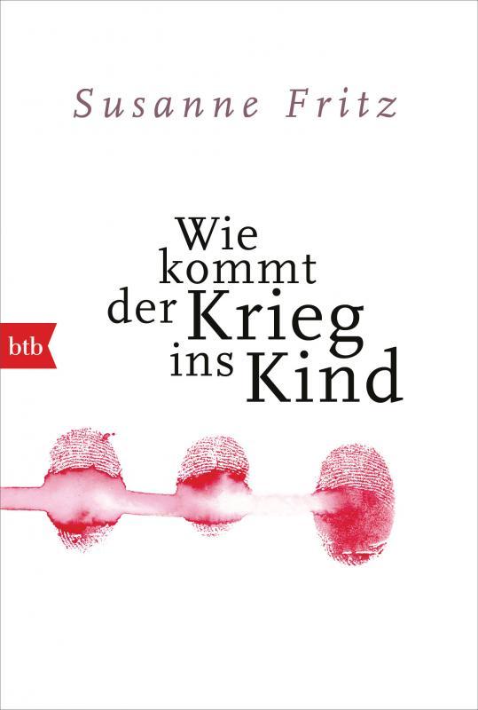 Cover-Bild Wie kommt der Krieg ins Kind