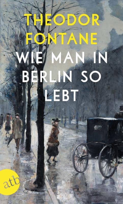 Cover-Bild Wie man in Berlin so lebt