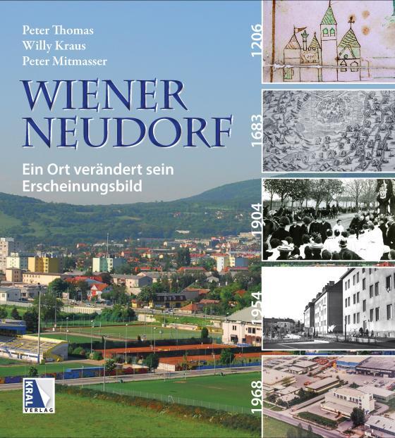 Cover-Bild Wiener Neudorf - Ein Ort verändert sein Erscheinungsbild
