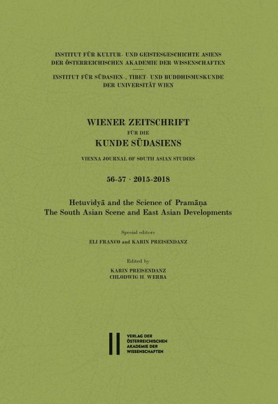 Cover-Bild Wiener Zeitschrift für die Kunde Südasiens und Archiv für Indische Philosophie / Wiener Zeitschrift für die Kunde Südasiens Band 56-57 ∙ 2015-2018