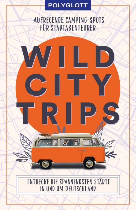 Cover-Bild Wild City Trips