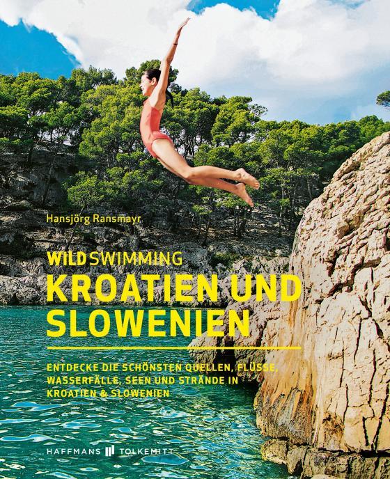 Cover-Bild Wild Swimming Kroatien und Slowenien