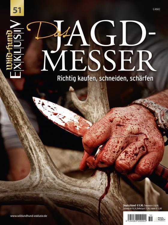 Cover-Bild WILD UND HUND Exklusiv Nr. 51: Das Jagdmesser inkl. DVD